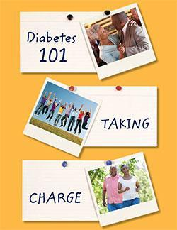 "Photos of people with diabetes on a bulletin board with words of  ""Diabetes 101 Taking Charge"" on post-it notes"